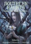 Southern Haunts Volume 1